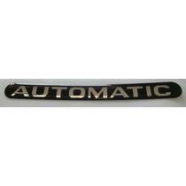 Adesivo Automatic Resinado Astra Zafira Etc + Brinde