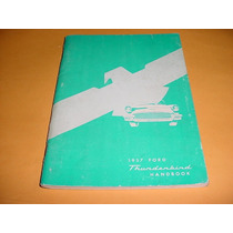 Manual Do Proprietario Ford Thunderbird 57 1957 - Original