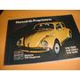 Manual Proprietario Vw Fusca 75 1975 76 1976 1300 1500 1600s