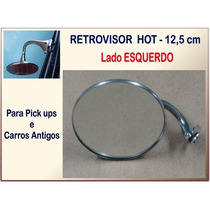 Retrovisor Hot Pick Ups 3100 Carros Antigos 12,5cm Pipe Esq