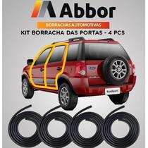 Kit Borracha Das 4 Portas Ecosport 03 Até 11 Com 4 Pcs