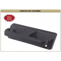 Gancho Caçamba Carroceria Ford Pampa F-1000 Cada