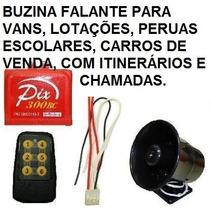 Buzina Eletronica Falante - Vans, Lotações, Peruas Escolares