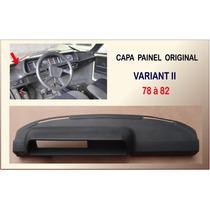 Capa Painel Variant Ii 1978 À 1982 Original Novo Tabelier Vw