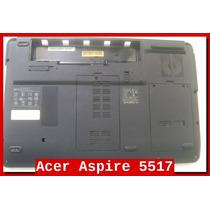 Carcaça Base Inferior Acer 5332 5334 5516 5517 5532 E625