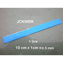 Thermal Pad Termico 1 Tira 10cm X 1cm X 0.5mm Bga Chipset