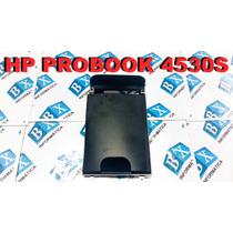 Case Suporte Do Hd Hp Probook 4530s