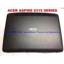 Tampa Do Lcd Notebook Acer Aspire 5315 Series