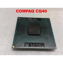 Processador Celeron M585 2.16ghz Notebook Hp Compaq Cq40