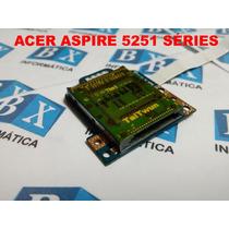 Placa Leitor De Cartão Notebook Acer Aspire 5251 Séries