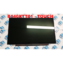 Tela 14.0 Led Touch Screen B140xtt01 .0