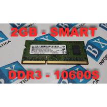 Memória 2gb 10600s Smart Ddr3 Notebook - Frete Grátis !