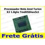 Processador Note Amd Turion X2 1.8ghz Tmdtl56hax5ct