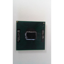 Processador 1.73ghz 478 Notebook Cce Lpv-d10h120