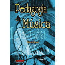 Pedagogia Da Música Vol. 2