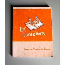 Ler E Escrever - Livro De Textos Do Aluno - Laranja