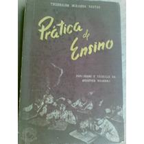Livro - Prática De Ensino - Theobaldo Miranda Santos