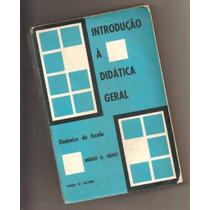 Livro Introdução À Didática Geral - Vol. 2 - Imídeo Nérici