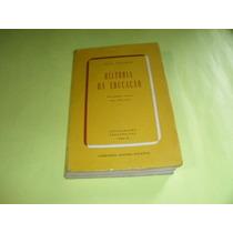 Livro Historia Da Educaçao Paul Monroe Ref.035