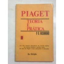 Livro: Teoria E Prática Piaget - P.g. Richmond