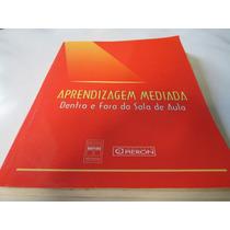 Livro Aprendizagem Mediadora Pieron Senac Ref.330