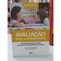 Livro Avaliação Para A Aprendizagem Fernando José E Franco