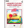 A Invasão Cultural Norte- Americana - Júlia Falivene Alves
