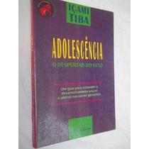 * Livro Adolescência - Içami Tiba - Pedagogia