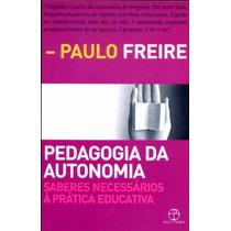 Paulo Freire - A Pedagogia Da Atonomia Frete Gratis Pdf