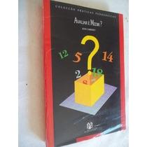 * Livro - Avaliar É Medir - Pedagogia