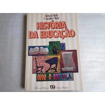 Livro Historia Da Educação Nelson E Claudino Piletti Ed 1990