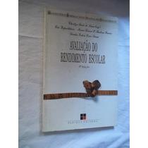 * Livro - Avaliação Do Rendimento Escolar - Pedagogia