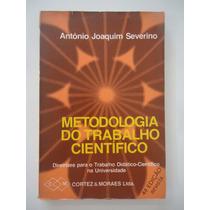Metodologia Do Trabalho Científico - Antônio Severino