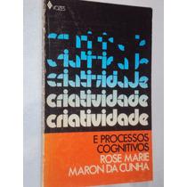 Criatividade E Processos Cognitivos (sebo Amigo)
