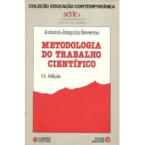 Metodologia Do Trabalho Cientifico Antonio Joaquim Severino
