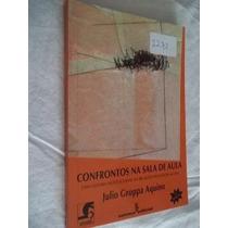 * Livro - Confrontos Na Sala De Aula - Pedagogia