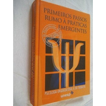 Livro - Primeiros Passos Rumo A Práticas Emergentes