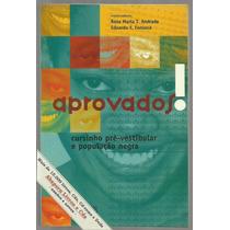 Livro Aprovados - Cursinho Pré-vestibular E População Negra
