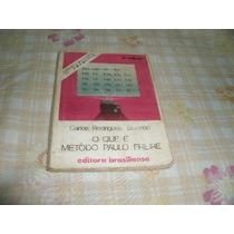 Livro O Que E Metodo Paulo Freire Carlos Rodrigues Brandao