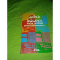 Livro Avaliação Institucional - Teorias E Experiências