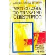 Metodologia Do Trabalho Cientifico - Antonio Joaquim Severin