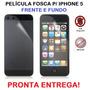 Pelicula Fosca Frente E Fundo Iphone 5 Anti Marca Full Body