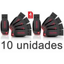 Kit 10 Pen Drive Sandisk 4gb Embalagem Lacrado 100% Original