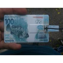 Pen Drive 4gb Cartão De Crédito Nota 100 Cem Merca Envios