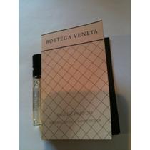 Bottega Veneta Eau De Parfum Amostra Original Mini 1,2ml