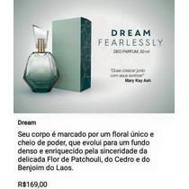 Dream Fearlessly Mary Kay Deo Parfum 50ml Lançamento!