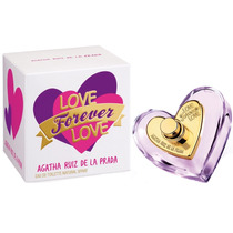 Love Forever Love Feminino Edt. 80 Ml Agatha Ruiz De La Pra