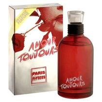 Perfume Amour Toujour Fem. Paris Elysees 100 Ml Lacrado