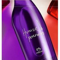 Desodorante Colônia Feminino Humor Perfeito + Amostras