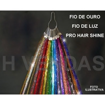 Fio De Ouro - Fio De Luz - Pro Hair Shine - Menor Preço!